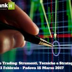 Per il tuo Trading: Strumenti, Tecniche e Strategie. 21 Febbraio 2017